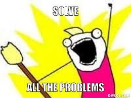 Problem Meme - problem solving meme from the left field