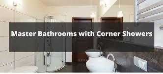 Corner Shower Bathroom Designs 80 Master Bathrooms With Corner Showers For 2018