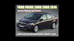 ford focus 2008 2009 2010 service manual and workshop repair youtube
