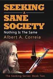Seeking Series Seeking A Sane Society Nothing Is The Same The Seeking Series