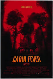 cabin fever movie 2002 cabin fever 2002 rant and review youtube
