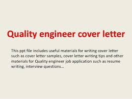 quality engineer cover letter quality engineer cover letter