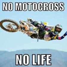 Motocross Memes - 34 best dirtbike memes images on pinterest dirtbike memes dirt