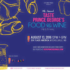 Six Flags Tickets Maryland 4th Annual Taste Prince George U0027s Food And Wine Festival Majic