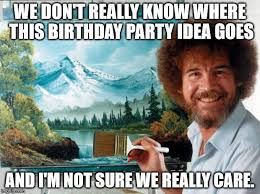 Funny Party Memes - top 100 original and hilarious birthday memes