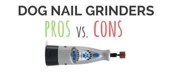 dog nail grinder vs clipper which is better for trimming dog nails
