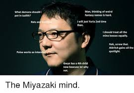 Creating A Meme - miyazaki when creating dark souls 3 dark souls know your meme