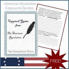 revolution copywork quotes hip homeschool