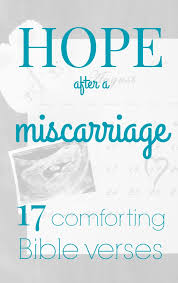 Scripture Verses On Comfort Laura U0027s Plans Hope After A Miscarriage 17 Comforting Bible Verses