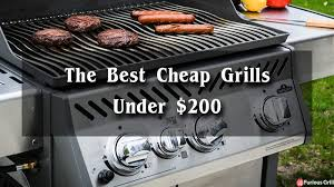Top Gas Grills Best Grills Under 200 Dollars Cheap Gas Grills Reviews U0026 Top Picks