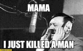 mama i just killed a man adolf hitler bohemian rhapsody queen