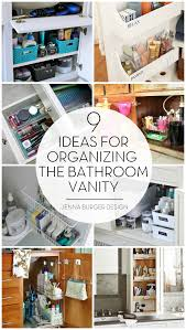 9 ideas for organizing the bathroom vanity jenna burger