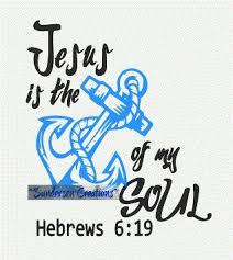 Anchor For The Soul Etsy - jesus is the anchor of my soul svg and dfx cutting file etsy