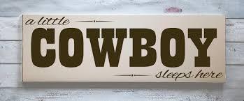 cowboy wood sign child room decor cowboy nursery cowboy