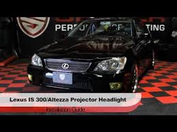 lexus is300 headlight assembly spyder auto installation 2001 05 lexus is300 altezza projector