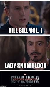 Kill Bill Meme - marvel civil war 1 meme imgflip