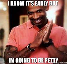 I Know Memes - i know it s early but im going to be petty meme stevie j random