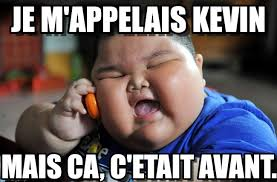 Kevin Meme - je m appelais kevin asian fat kid meme on memegen