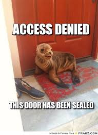 Denied Meme - access denied meme generator captionator
