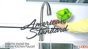 how to install a faucet in the kitchen how to install the estate kitchen faucet from standard
