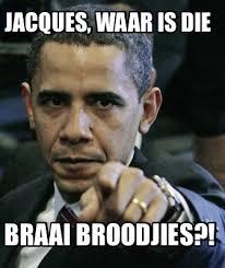 Jacques Meme - meme creator jacques waar is die braai broodjies meme