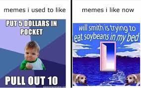 Ving Meme - dopl3r com memes memes i used to like memes i like now put5