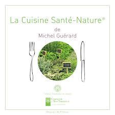 recettes cuisine michel guerard cuisine minceur santé nature michel guérard