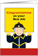 Congrats On New Job Card Congratulations On Your New Job Cards For Firefighter From