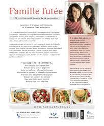 recettes de cuisine en livre famille futée 75 recettes santé à moins de 5 par portion