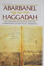 haggadah book haggadah abarbanel the passover haggadah with the commentary of