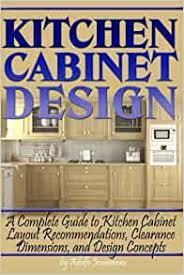 kitchen cabinet design standards kitchen cabinet design a complete guide to kitchen cabinet