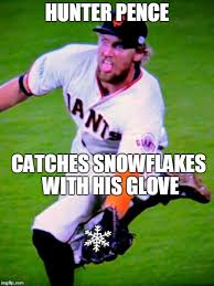 Hunter Pence Memes - dodgerbro checking in with a hunter pence meme kcroyals