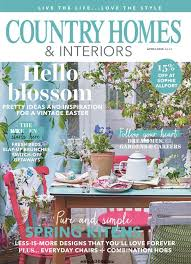 country homes and interiors country homes interiors april 2018 free pdf magazine