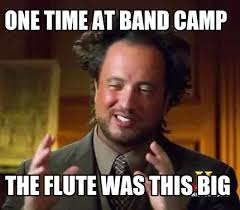 Flute Memes - meme maker one time at band c the flute was this big