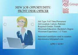 Skp Group On Twitter We Are Hiring Job Title Front Desk Officer