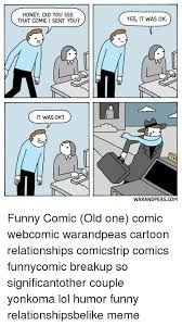 Funny Comic Memes - honey did you see that comic i sent you yes it was ok it was ok