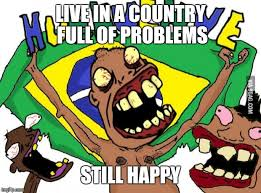 Brazilian Memes - brazilian imgflip