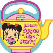 kai lan u0027s super tea party ni hao kai lan wiki fandom powered