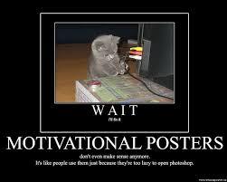 funny motivational posters sharenator
