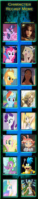 Mlp Fim Meme - character recast meme mlp fim part 1 by kitty mcgeeky97 on