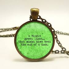 The Green Light Great Gatsby The Great Gatsby Quotes About The Green Light Google Search A