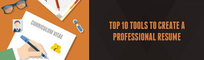 Creating A Professional Resume Top 10 Professional Resume Writing Tools That Can Draw Your