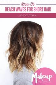 beach wave perm on short hair beachy waves short hair short hairstyles cuts