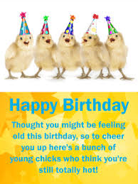 feeling old funny birthday card for friends birthday