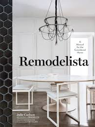 modern country style remodelista by julie carlson book review
