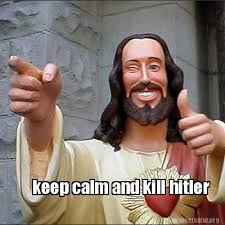 Hitler Meme Generator - meme creator keep calm and kill hitler meme generator at