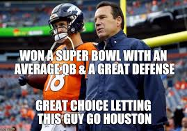 Denver Broncos Super Bowl Memes - image tagged in super bowl peyton manning gary kubiak houston texans