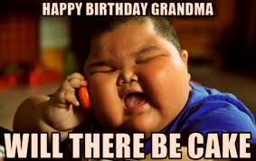 Meme For Grandmother - best happy birthday meme for grandma grandpa birthday hd images