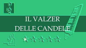 walzer delle candele melodica notes tutorial il valzer delle candele sheet