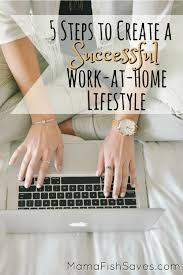 Design Works At Home 5 Steps To Create A Successful Work At Home Lifestyle Mama Fish